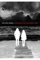 White Stripes: Under Great White Northern Lights