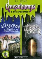 Goosebumps: The Scarecrow Walks at Midnight/A Night in Terror Tower