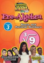 Standard Deviants - Pre-Algebra Module 3: Roots & Rational Numbers