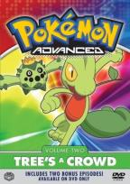 Pokemon Advanced - Vol. 2: Tree's a Crowd
