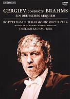 Gergiev Conducts Brahms: Ein Deutsches Requiem