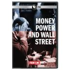 Frontline: Money, Power & Wall Street