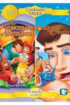 Enchanted Tales: The Hunchback of Notre Dame/Gulliver's Travels