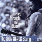 Son Seals - A Journey Through the Blues: The Son Seal