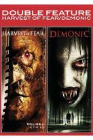 Harvest of Fear/Demonic