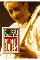 Hubert Sumlin: Living the Blues