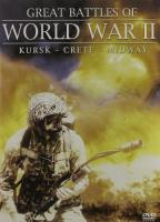 Great Battles Of World War II - Kursk, Crete, Midway
