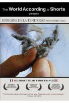 """L'Origine de la tendresse"" and Other Tales"