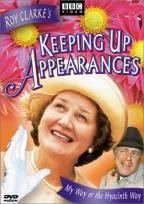 Keeping Up Appearances - My Way or the Hyacinth Way