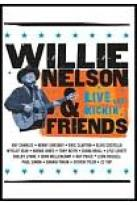 Willie Nelson and Friends - Live &amp; Kickin'