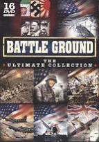 Battle Ground: The Ultimate Collection