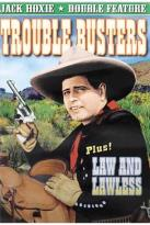 Jack Hoxie Double Feature: Trouble Busters/Law and Lawless