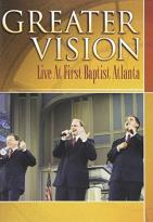 Greater Vision - Live At First Atlanta