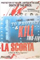 To Protect And Kill Two-Fer