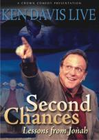 Ken Davis Live: Second Chances - Lessons from Jonah