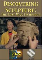 Discovering Sculpture: The Lost Wax Technique