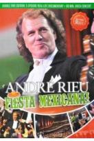 Andre Rieu: Fiesta Mexicana!