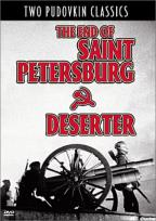 End of Saint Petersburg/Deserter - Double Feature