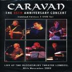 Caravan - The 35th Anniversary Concert