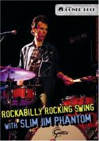 Slim Jim Phantom - Rockabilly Rocking Swing
