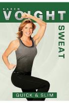 Karen Voight - Sweat: Quick and Slim