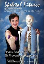 Skeletal Fitness By Mirabai Holland: Workout For