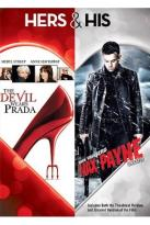 Hers & His: The Devil Wears Prada/Max Payne