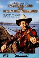 Fiddler's Guide to Waltzes, Airs and Haunting Melodies