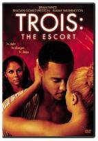 Trois: The Escort