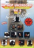 Hip - Hop Uncensored Vol. 6 - Ready To Sign