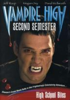 Vampire High - Second Semester