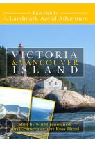 Aerial Adventures: Victoria and Vancouver Island