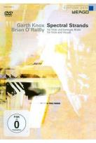 Garth Knox/Brian O'Reilly: Spectral Strands