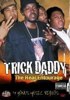 Trick Daddy - The Real Entourage
