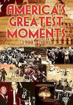 America's Greatest Moments: 1900-2000
