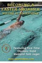 Becoming a Faster Swimmer, Vol. 2: Backstroke