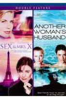 Sex and Mrs. X/Another Woman's Husband