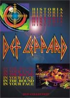 Def Leppard - Historia/In the Round in Your Face