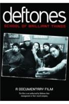 Deftones - School of Brilliant Things