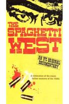 Spaghetti West - An IFC Original Documentary