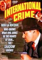 Shadow Collection (International Crime / Invisible Avenger / The Shadow Strikes)