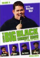 Big Black Comedy Show - Vol. 4