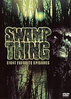 Swamp Thing - Eight Favorite Episodes