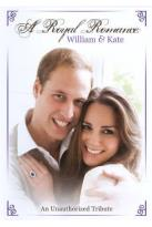 Royal Romance: William and Kate