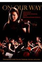 On Our Way: The Journey of Nadja Salerno-Sonnenberg and the New Century Chamber Orchestra