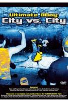 Ultimate B-Boy - City Vs. City