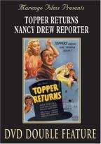 Topper Returns/Nancy Drew Reporter