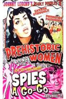 Johnny Legend's Deadly Doubles Vol. 3: Prehistoric Women/Spies - a - Go - Go