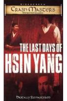 Last Days Of Hsin Yang