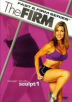 Firm - Fast & Firm: Lower Body Sculpt